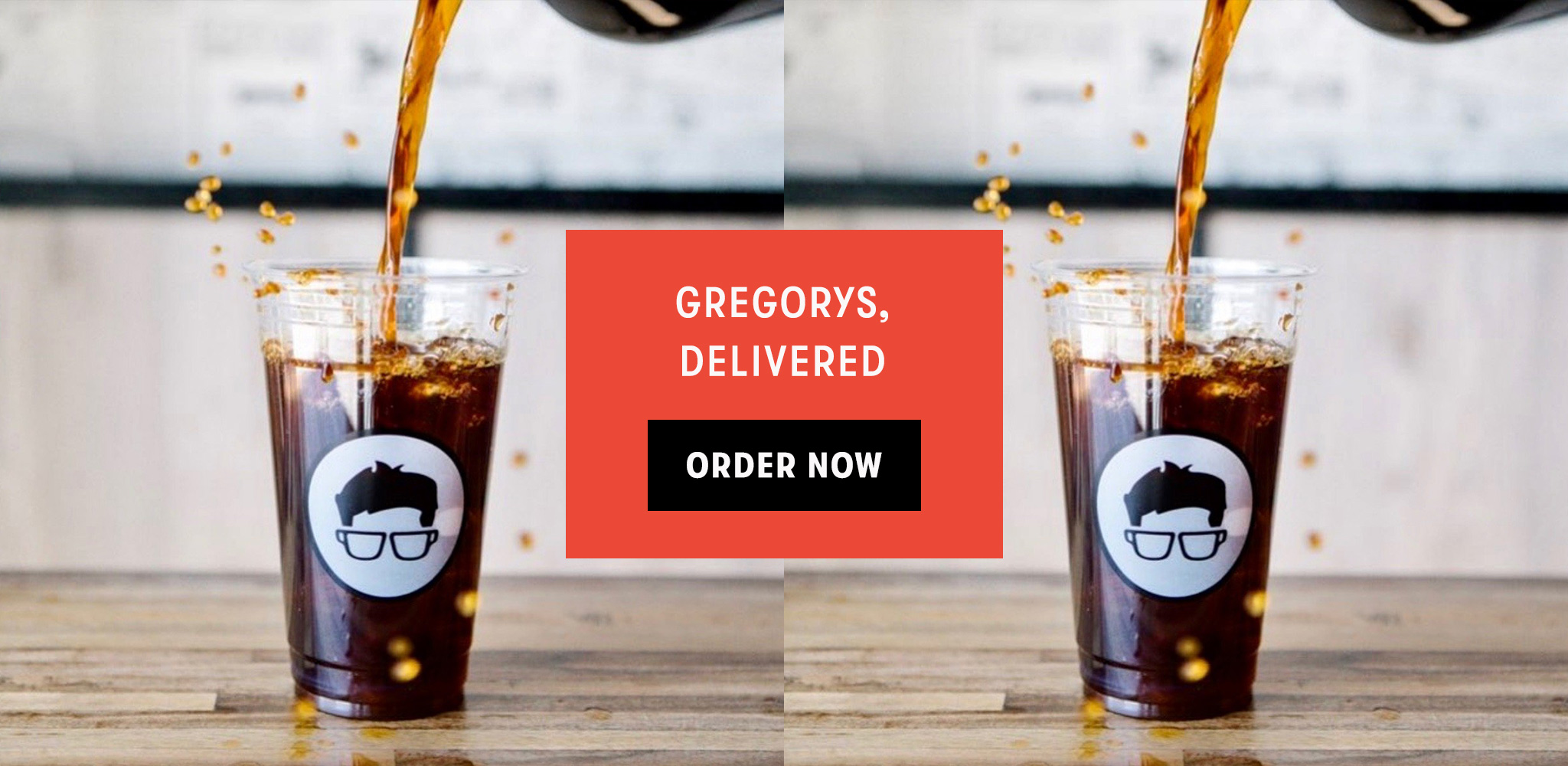 Get Gregorys Delivered
