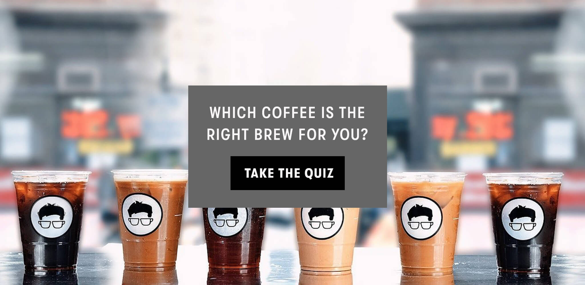 Which Brew for You? Take our Coffee Quiz